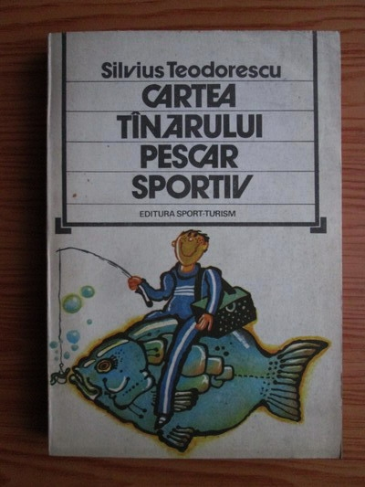 Anticariat: Silvius Teodorescu - Cartea tanarului pescar sportiv