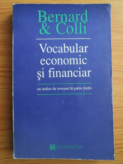 Anticariat: Yves Bernard - Vocabular economic si financiar, cu indice de termeni in patru limbi