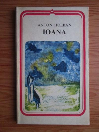 Anticariat: Anton Holban - Ioana