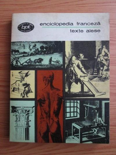Anticariat: Enciclopedia franceza. Texte alese