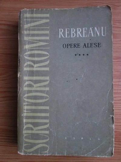Anticariat: Liviu Rebreanu - Opere alese, volumul IV. Rascoala