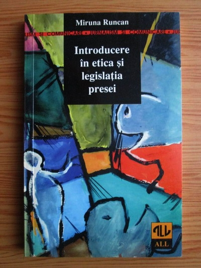 Anticariat: Miruna Runcan - Introducere in etica si legislatia presei