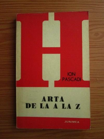 Anticariat: Ion Pascadi - Arta de la A la Z