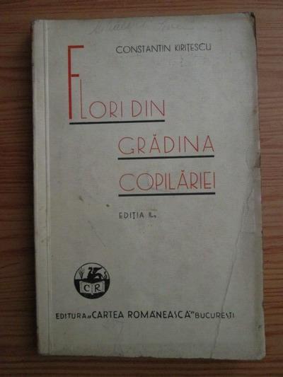 Anticariat: Constantin Kiritescu - Flori din gradina copilariei (1937)