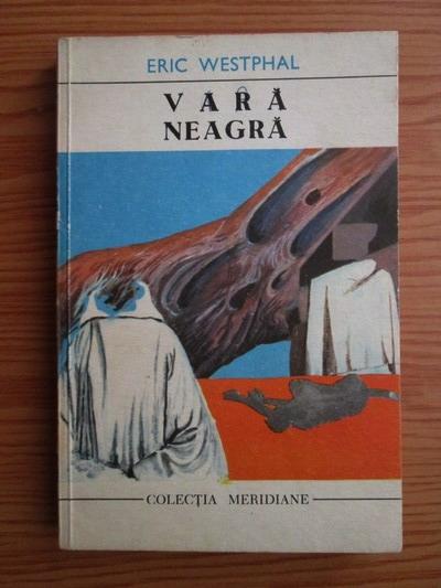 Anticariat: Eric Westphal - Vara neagra