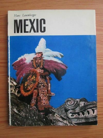 Anticariat: Hans Leuenberger - Mexic
