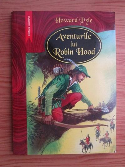 Anticariat: Howard Pyle - Aventurile lui Robin Hood