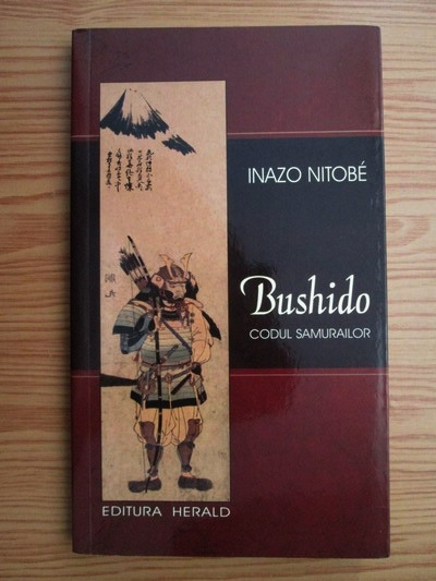 Anticariat: Inazo Nitobe - Bushido. Codul samurailor