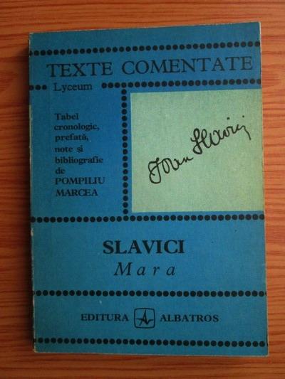 Anticariat: Pompiliu Mircea - Ioan Slavici. Mara (texte comentate)