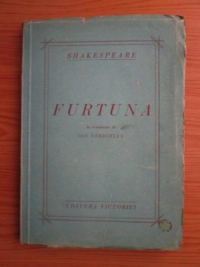 Anticariat: William Shakespeare - Furtuna (editie veche)