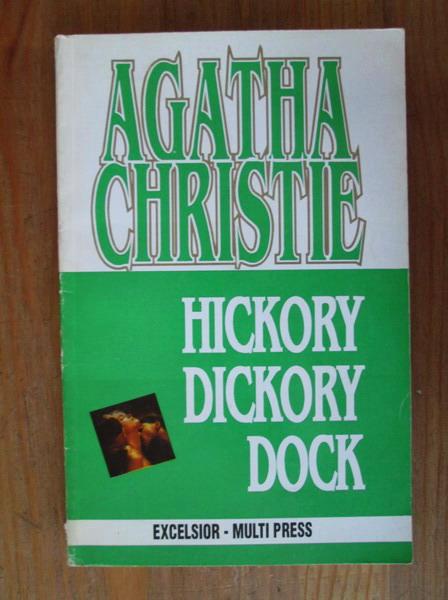 Anticariat: Agatha Christie - Hickory Dickory Dock