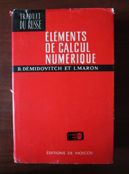 Anticariat: B. Demidovitch - Elements de calcul numerique