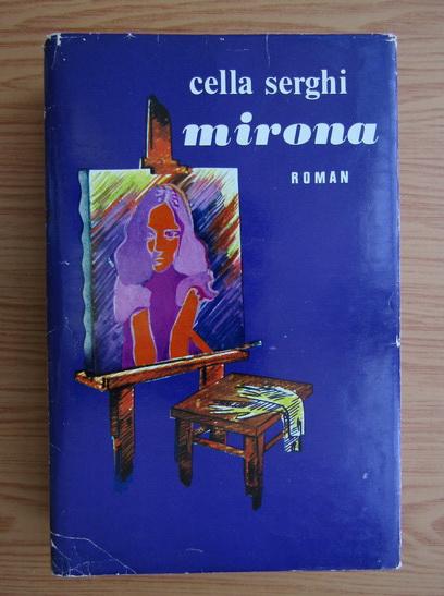 Anticariat: Cella Serghi - Mirona