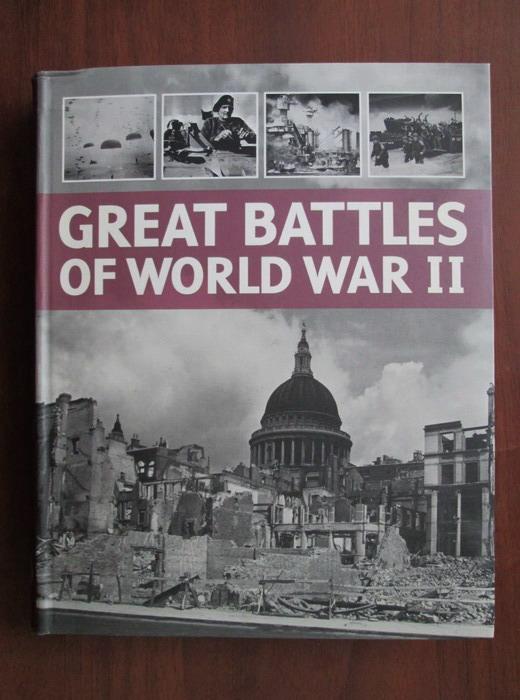 Anticariat: Chris Man - Great battles of World War II
