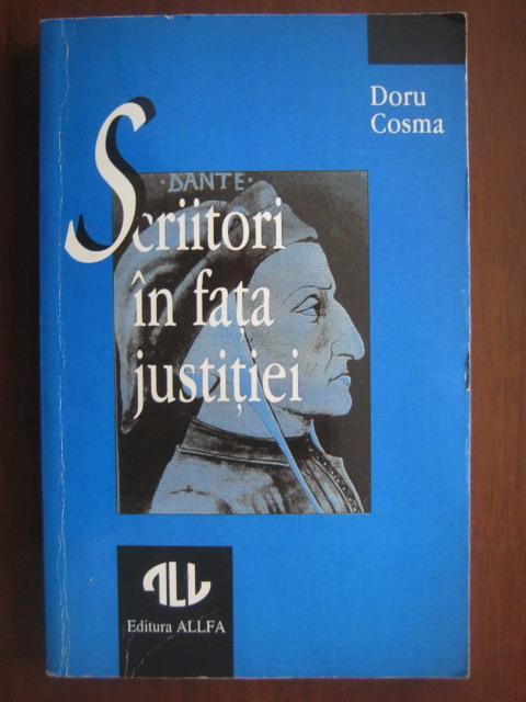 Anticariat: Doru Cosma - Scriitori in fata justitiei. De la Dante la Zola