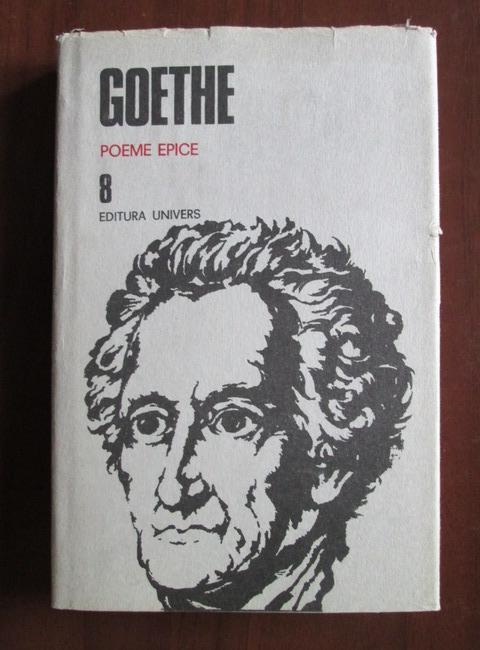 Anticariat: Goethe - Opere, volumul 8 (Poeme epice)