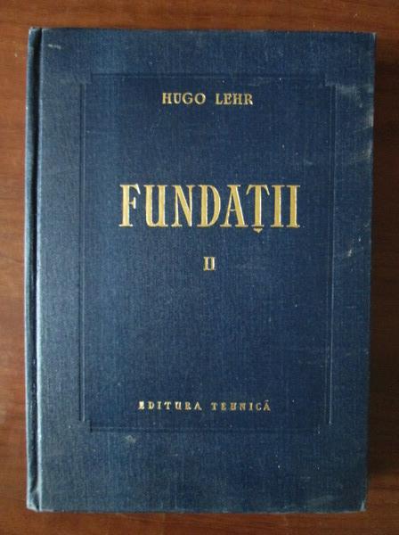 Anticariat: Hugo Lehr - Fundatii (volumul 2)