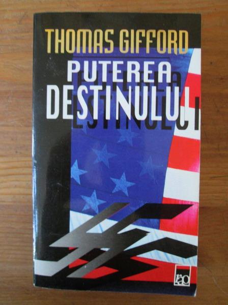 Anticariat: Thomas Gifford - Puterea destinului