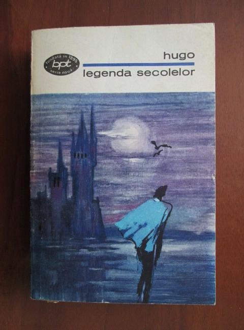 Anticariat: Victor Hugo - Legenda secolelor
