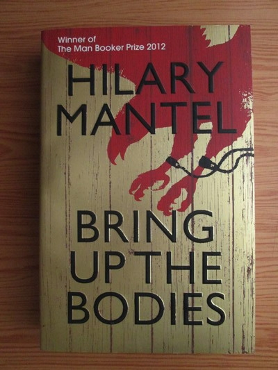 Anticariat: Hilary Mantel - Bring up the bodies