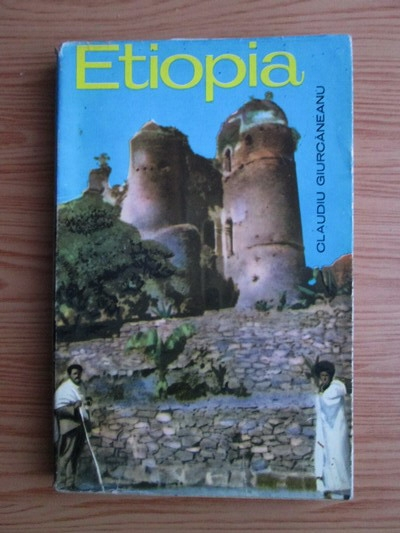 Anticariat: Claudiu Giurcaneanu - Etiopia