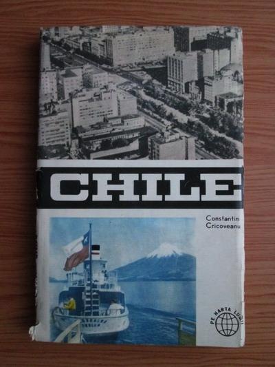 Anticariat: Constantin Cricoveanu - Chile