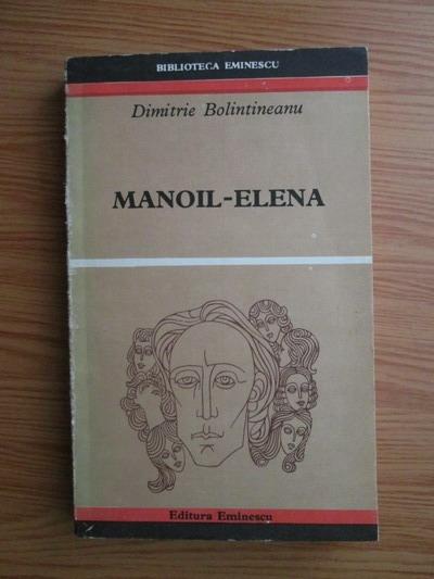 Anticariat: Dimitrie Bolintineanu - Manoil - Elena