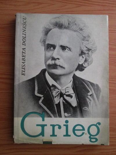 Anticariat: Elisabeta Dolinescu - Edvard Grieg