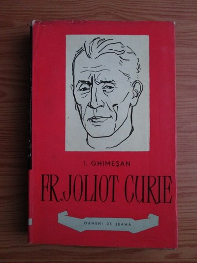Anticariat: I. Ghimesan - Frederic Joliot Curie