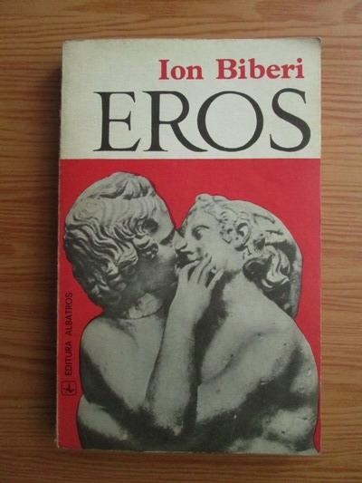 Anticariat: Ion Biberi - Eros