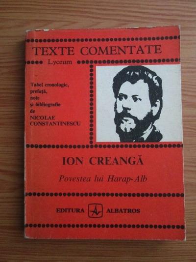 Anticariat: Ion Creanga - Povestea lui Harap Alb