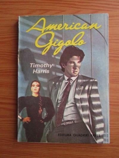 Anticariat: Timothy Harris - American gigolo