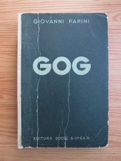 Anticariat: Giovanni Papini - Gog (editie interbelica)