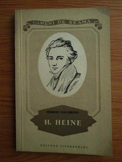 Anticariat: Herbert Eulemberg - Heinrich Heine