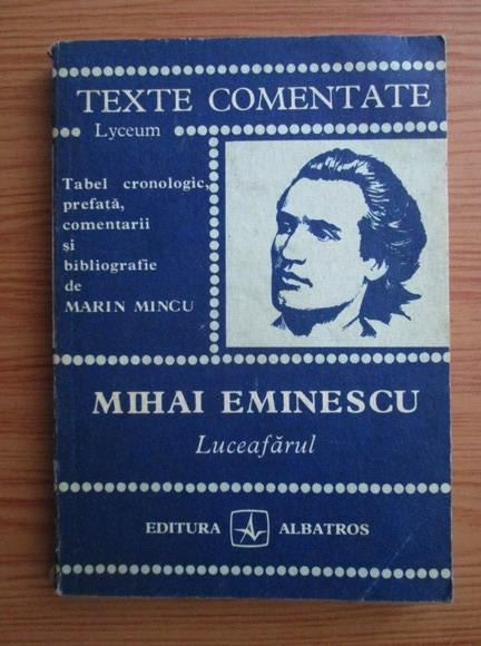 Anticariat: Marin Mincu - Mihai Eminescu. Luceafarul