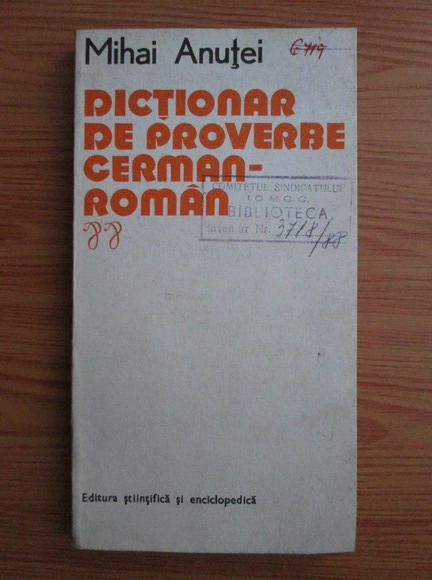 Anticariat: Mihai Anutei - Dictionar de proverbe german-roman