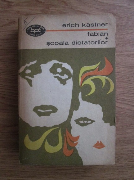 Anticariat: Erich Kastner - Scoala dictatorilor