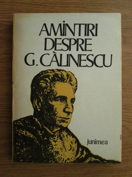Anticariat: Ion Nuta - Amintiri despre G. Calinescu