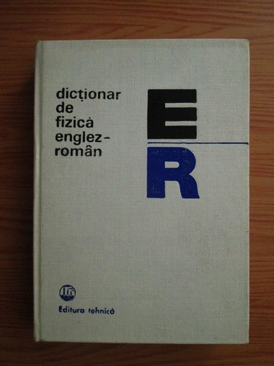 Anticariat: Mariana Gavrilas, Ludmila Andreescu - Dictionar de fizica englez-roman