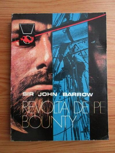 Anticariat: Sir John Barrow - Revolta de pe Bounty
