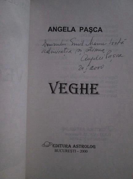 Anticariat: Angela Pasca - Veghe (cu autograful autorului)
