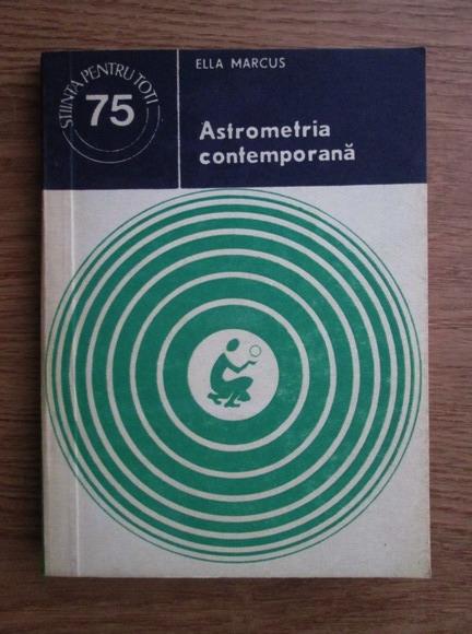 Anticariat: Ella Marcus - Astrometria contemporana