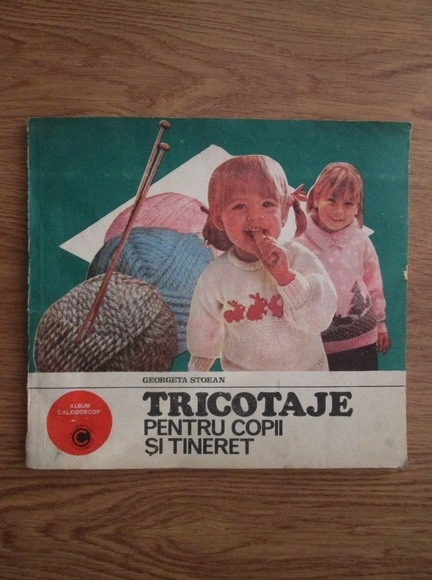 Anticariat: Georgeta Stoean - Tricotaje pentru copii si tineret