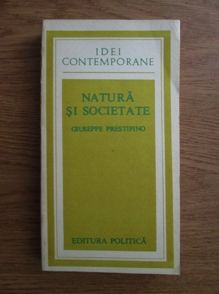 Anticariat: Giuseppe Prestipino - Natura si societate