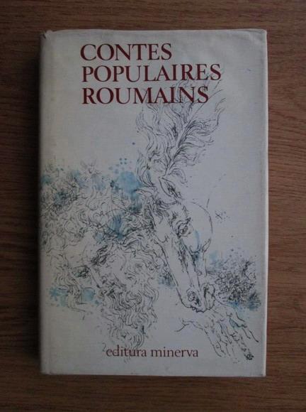 Anticariat: Micaela Slavescu - Contes populaires roumains