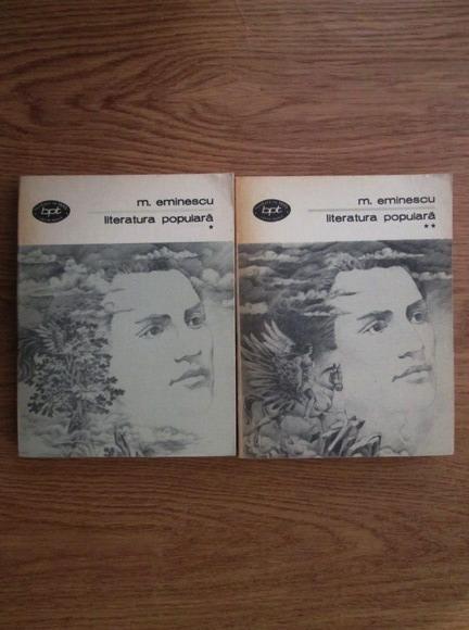 Anticariat: Mihai Eminescu - Literatura populara (2 volume)
