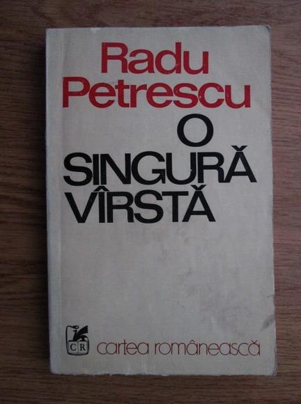 Anticariat: Radu Petrescu - O singura varsta