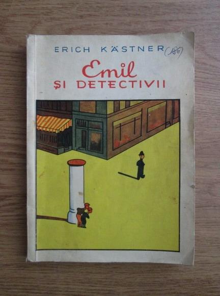 Anticariat: Erich Kastner - Emil si detectivii