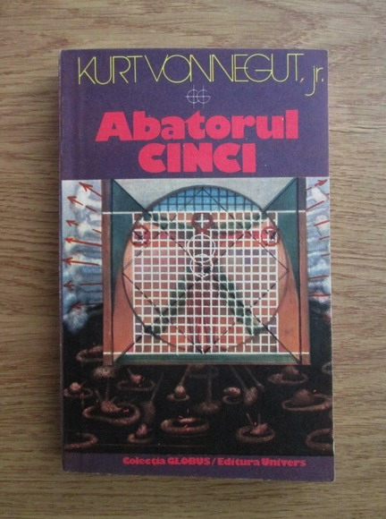 Anticariat: Kurt Vonnegut jr. - Abatorul cinci