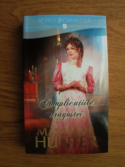 Anticariat: Madeline Hunter - Complicatiile dragostei
